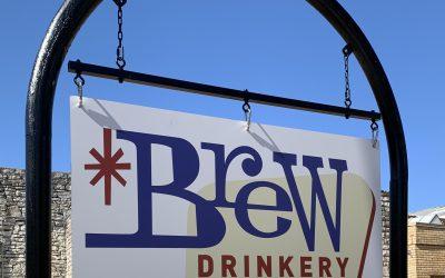 BREW Drinkery ~ Granbury's Newest Vibe!